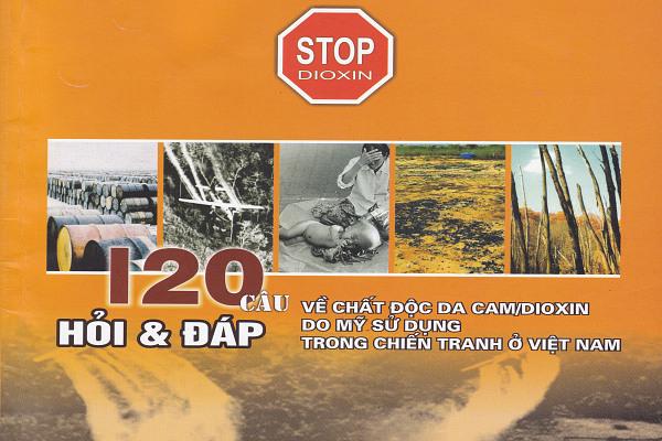120 câu hỏi - đáp về chất độc da cam  do mỹ sử dụng trong chiến tranh ở Việt Nam
