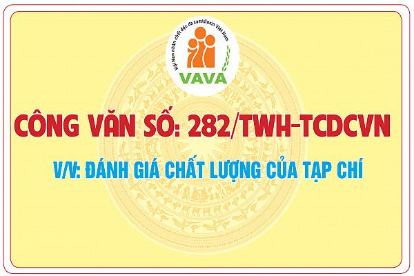 Công văn số: 282/TWH - TCDCVN về việc đánh giá chất lượng của Tạp chí Da cam Việt Nam