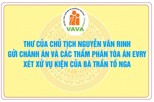 Thư của Chủ tịch Nguyễn Văn Rinh gửi Chánh án và các thẩm phán Tòa án Evry xét xử vụ kiện của bà Trần Tố Nga