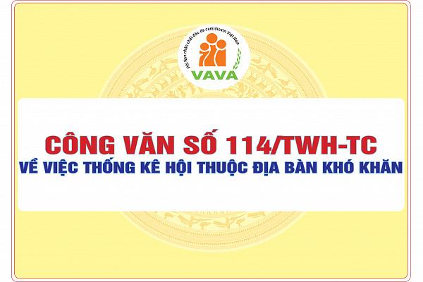Công văn số 114/TWH-TC về việc thống kê Hội thuộc địa bàn khó khăn