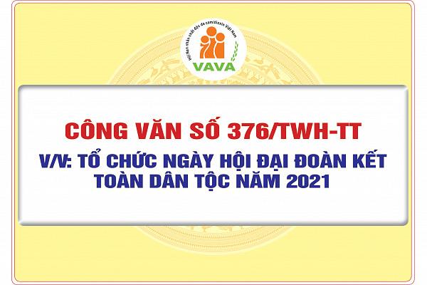 Công văn số 376/TWH-TT về việc tổ chức Ngày hội đại đoàn kết toàn dân tộc năm 2021