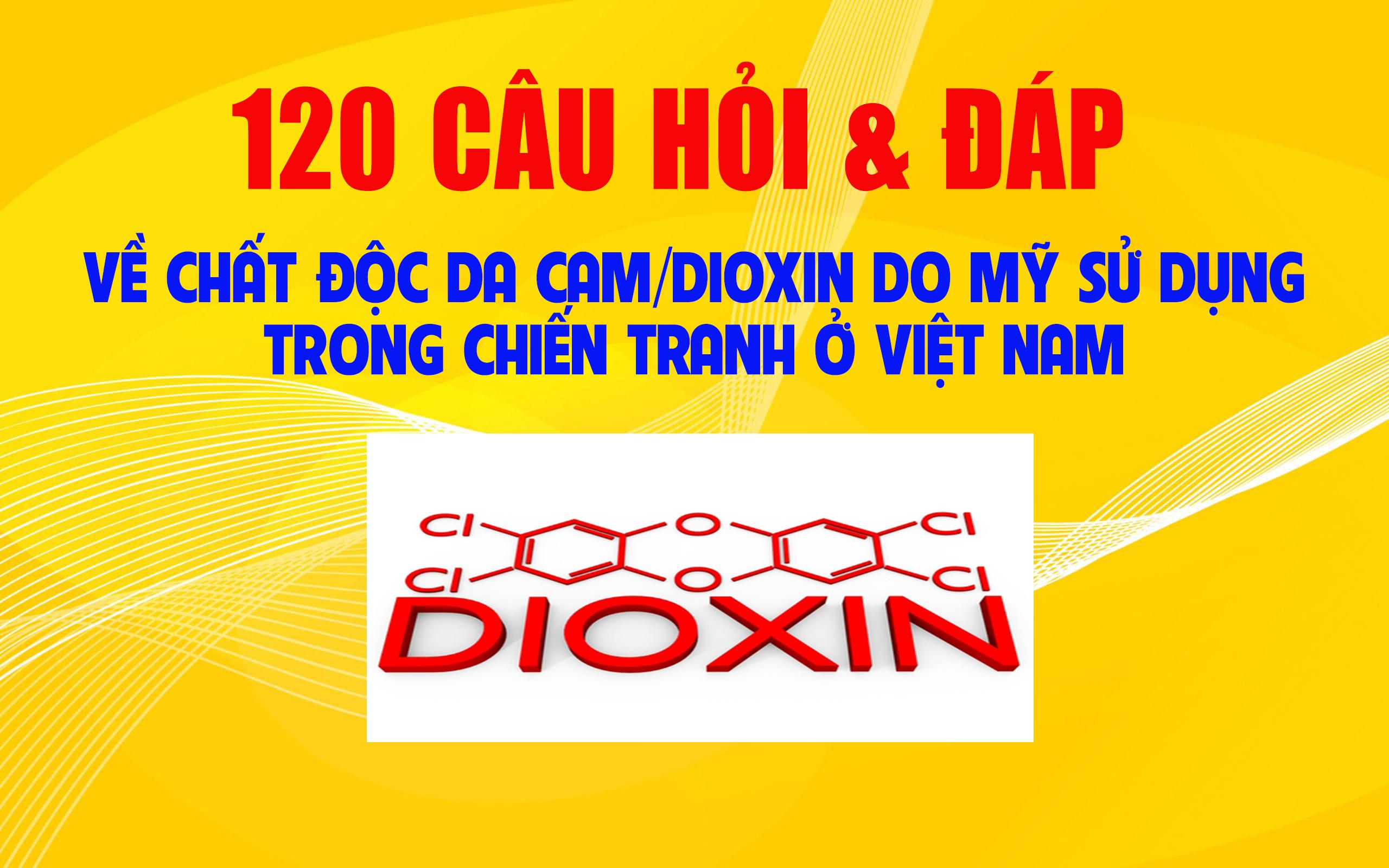 120 câu hỏi về dioxin