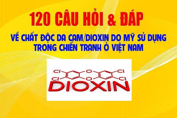 120 câu hỏi - đáp về chất độc da cam  do mỹ sử dụng trong chiến tranh ở Việt Nam (từ câu 1 đến câu 29)