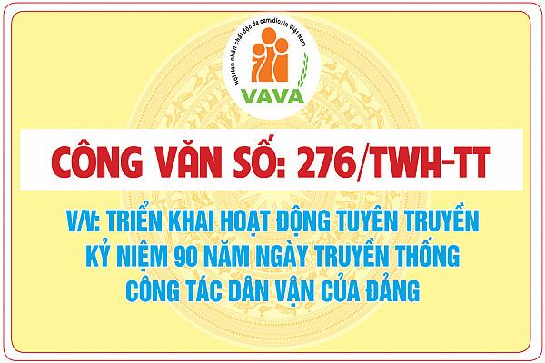 Công văn số: 276/TWH-TT về việc triển khai hoạt động tuyên truyền  kỷ niệm 90 năm ngày truyền thống  công tác dân vận của Đảng