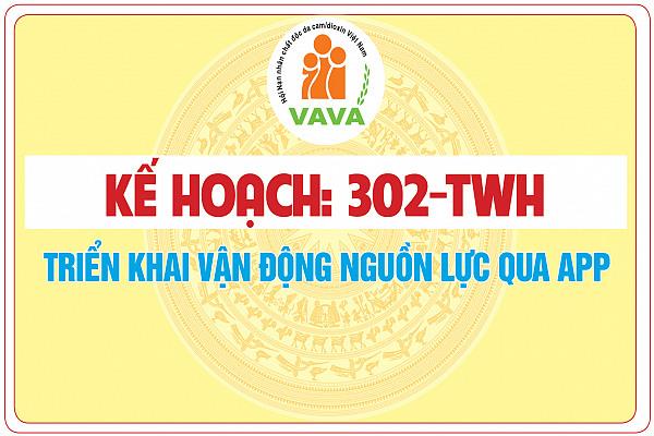 Kế hoạch số 302/KH-TWH về việc triển khai vận động nguồn lực qua APP