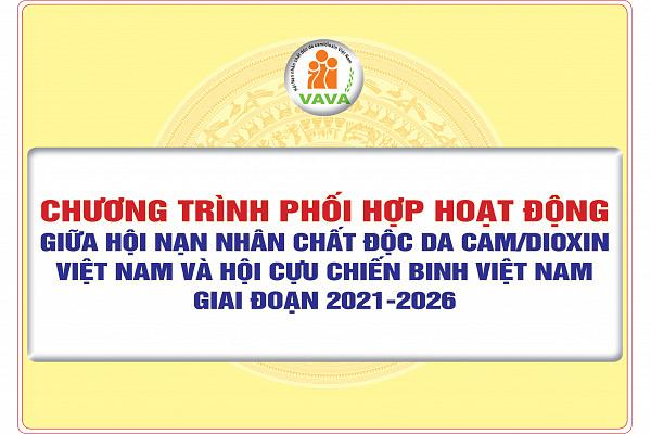 Chương trình phối hợp hoạt động giữa Hội Nạn nhân chất độc da cam/dioxin Việt Nam và Hội Cựu chiến binh Việt Nam giai đoạn 2021-2026